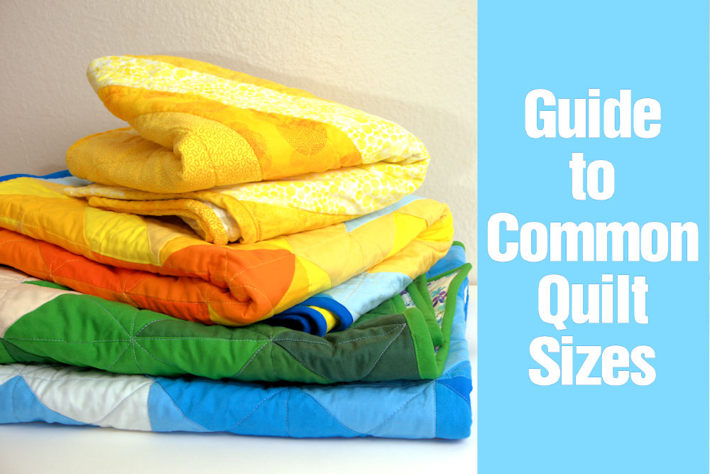 Guide to common quilt sizes